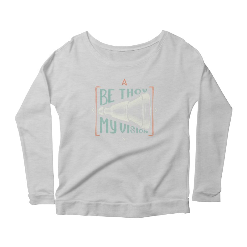 Be Thou My Vision Women's Scoop Neck Longsleeve T-Shirt by A Worthy Manner Goods & Clothing