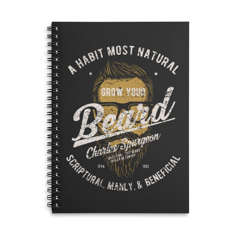 Grow Your Beard! | Charles Spurgeon | Gold & White Accessories Lined Spiral Notebook by Reformed Christian Goods & Clothing