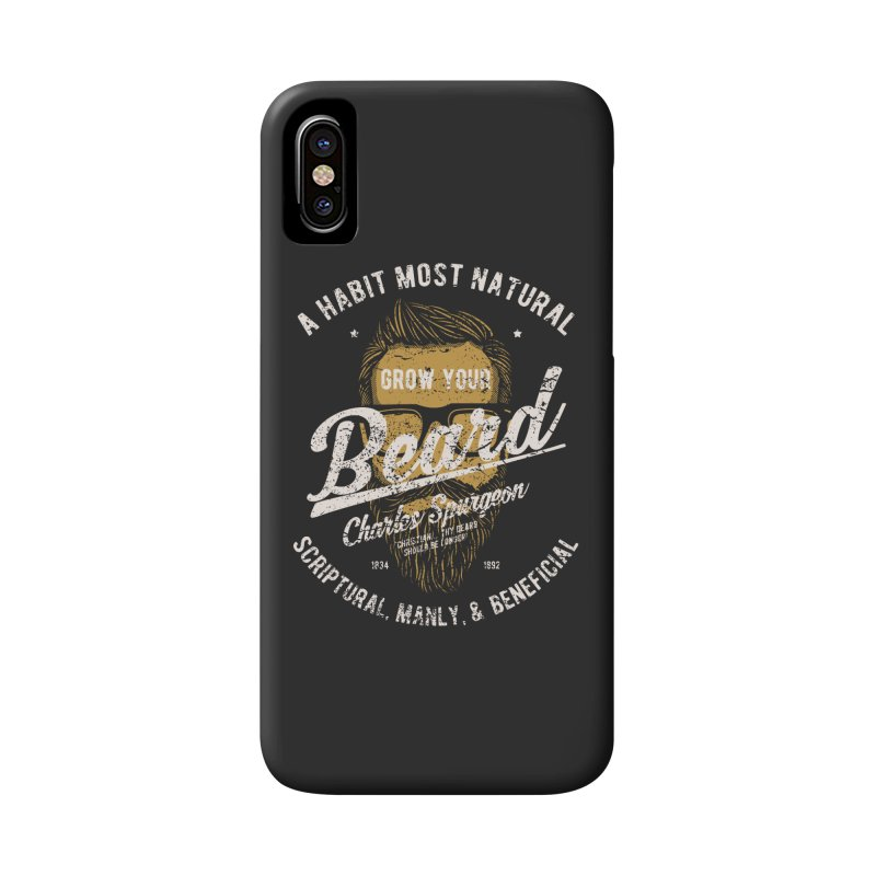 Grow Your Beard! | Charles Spurgeon | Gold & White Accessories Phone Case by Reformed Christian Goods & Clothing