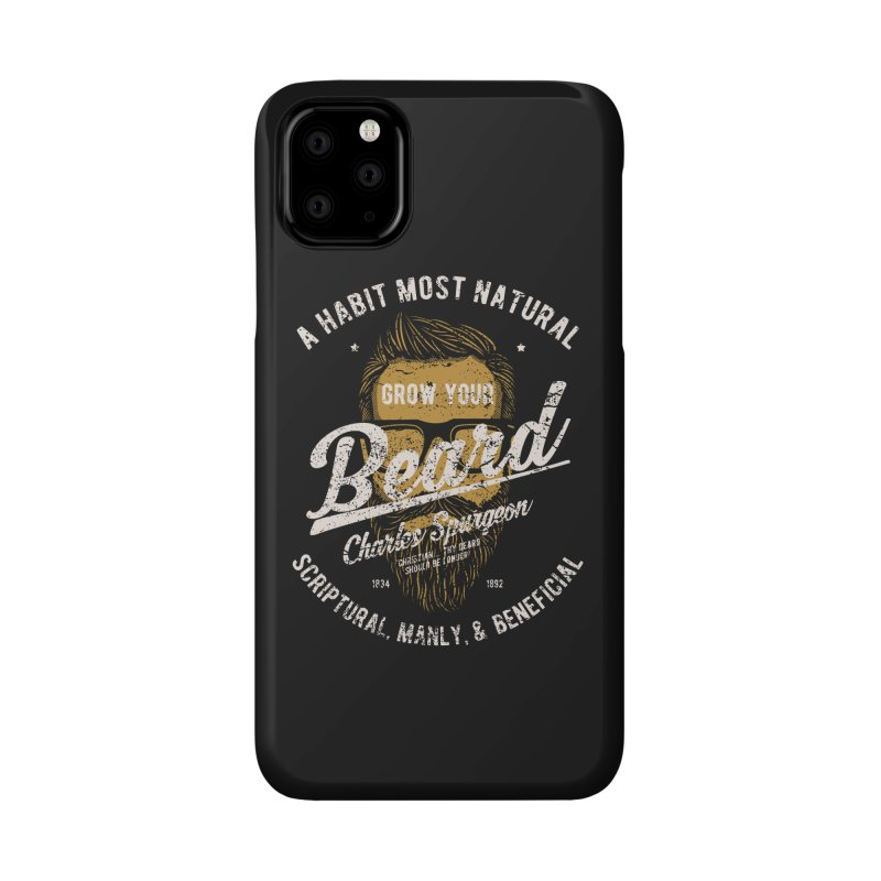 Grow Your Beard! | Charles Spurgeon | Gold & White Accessories Phone Case by A Worthy Manner Goods & Clothing