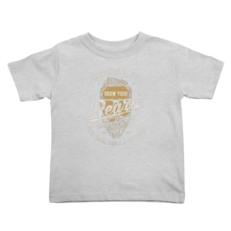 Grow Your Beard! | Charles Spurgeon | Gold & White Kids Toddler T-Shirt by Reformed Christian Goods & Clothing