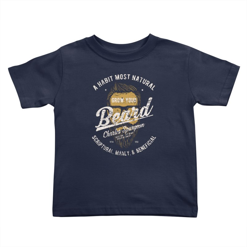 Grow Your Beard! | Charles Spurgeon | Gold & White Kids Toddler T-Shirt by A Worthy Manner Goods & Clothing
