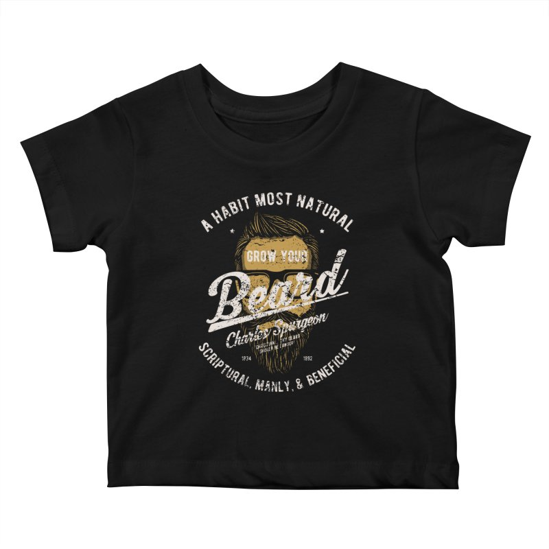 Grow Your Beard! | Charles Spurgeon | Gold & White Kids Baby T-Shirt by Reformed Christian Goods & Clothing