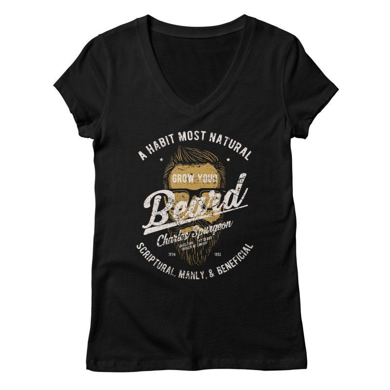 Grow Your Beard! | Charles Spurgeon | Gold & White Women's Regular V-Neck by A Worthy Manner Goods & Clothing