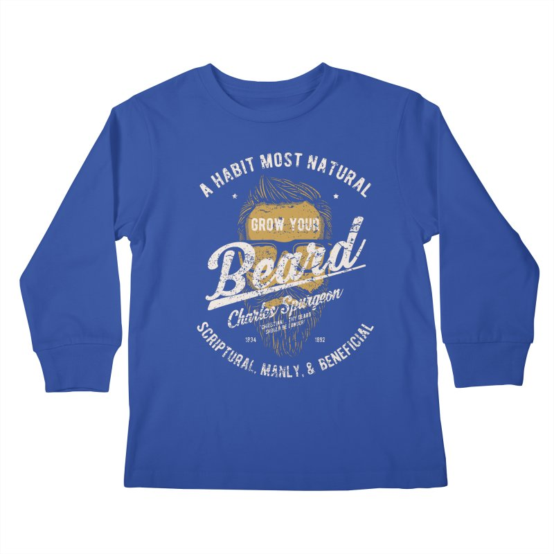 Grow Your Beard! | Charles Spurgeon | Gold & White Kids Longsleeve T-Shirt by Reformed Christian Goods & Clothing
