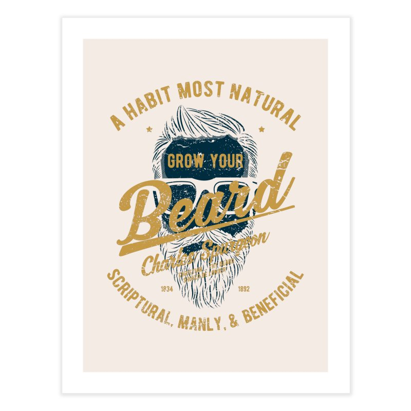 Grow Your Beard!   Charles Spurgeon   Blue & Gold Home Fine Art Print by A Worthy Manner Goods & Clothing