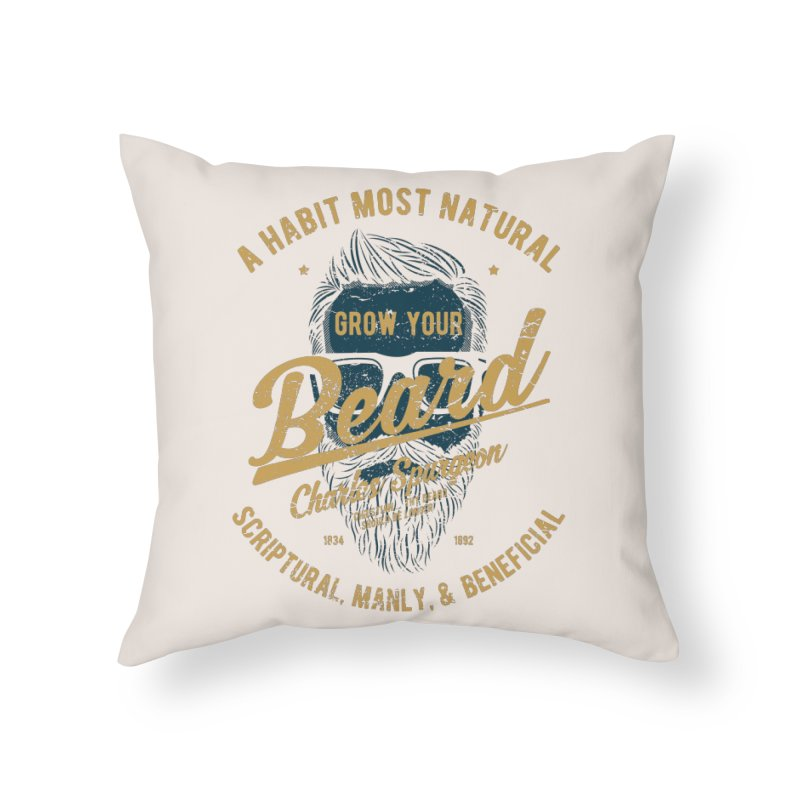 Grow Your Beard! | Charles Spurgeon | Blue & Gold Home Throw Pillow by Reformed Christian Goods & Clothing