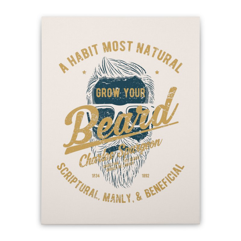 Grow Your Beard! | Charles Spurgeon | Blue & Gold Home Stretched Canvas by Reformed Christian Goods & Clothing