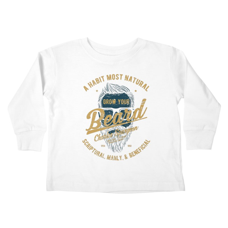 Grow Your Beard! | Charles Spurgeon | Blue & Gold Kids Toddler Longsleeve T-Shirt by A Worthy Manner Goods & Clothing