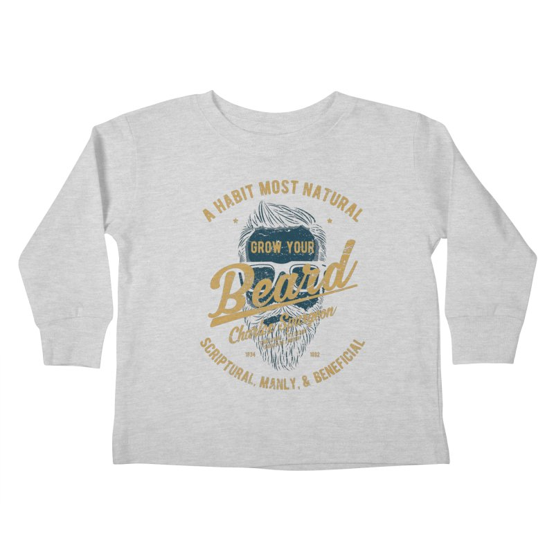 Grow Your Beard! | Charles Spurgeon | Blue & Gold Kids Toddler Longsleeve T-Shirt by Reformed Christian Goods & Clothing