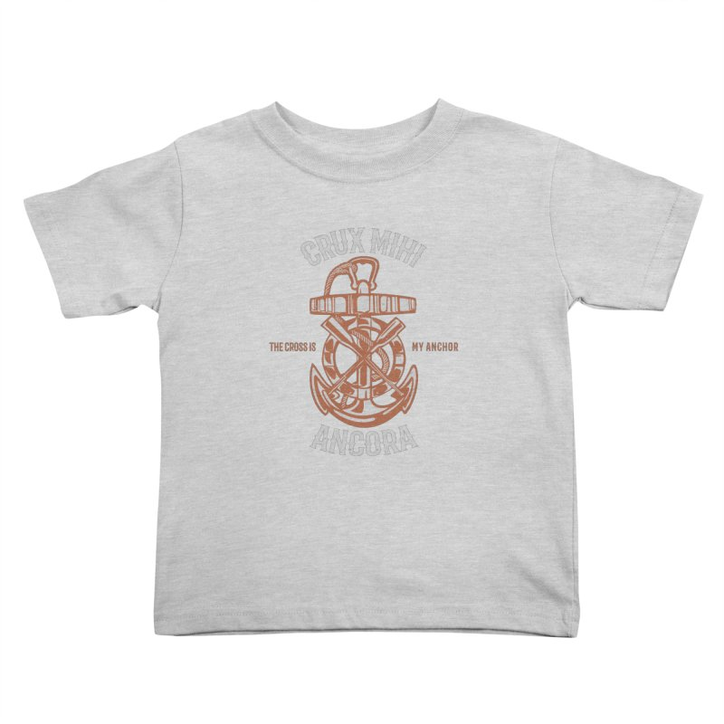 Crux Mihi Ancora | The Cross Is My Anchor | White & Red Kids Toddler T-Shirt by A Worthy Manner Goods & Clothing