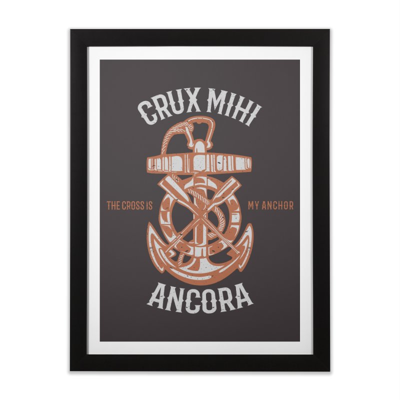 Crux Mihi Ancora | The Cross Is My Anchor | White & Red Home Framed Fine Art Print by A Worthy Manner Goods & Clothing
