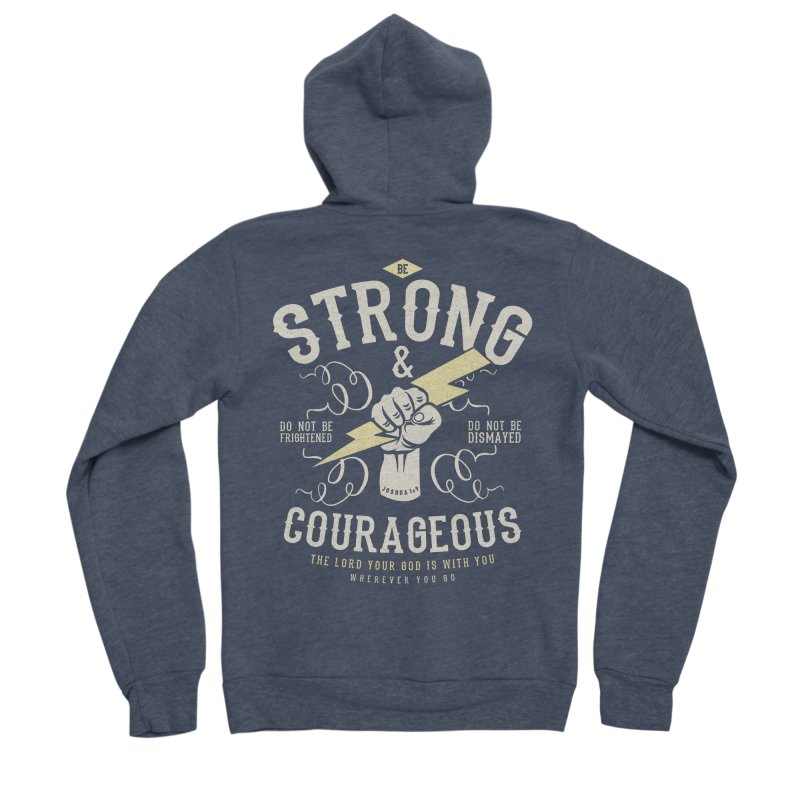 Be Strong and Courageous | Joshua 1:9 Men's Sponge Fleece Zip-Up Hoody by A Worthy Manner Goods & Clothing