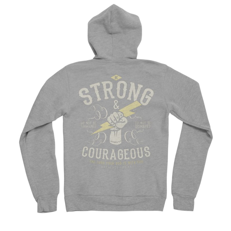 Be Strong and Courageous | Joshua 1:9 Women's Sponge Fleece Zip-Up Hoody by A Worthy Manner Goods & Clothing