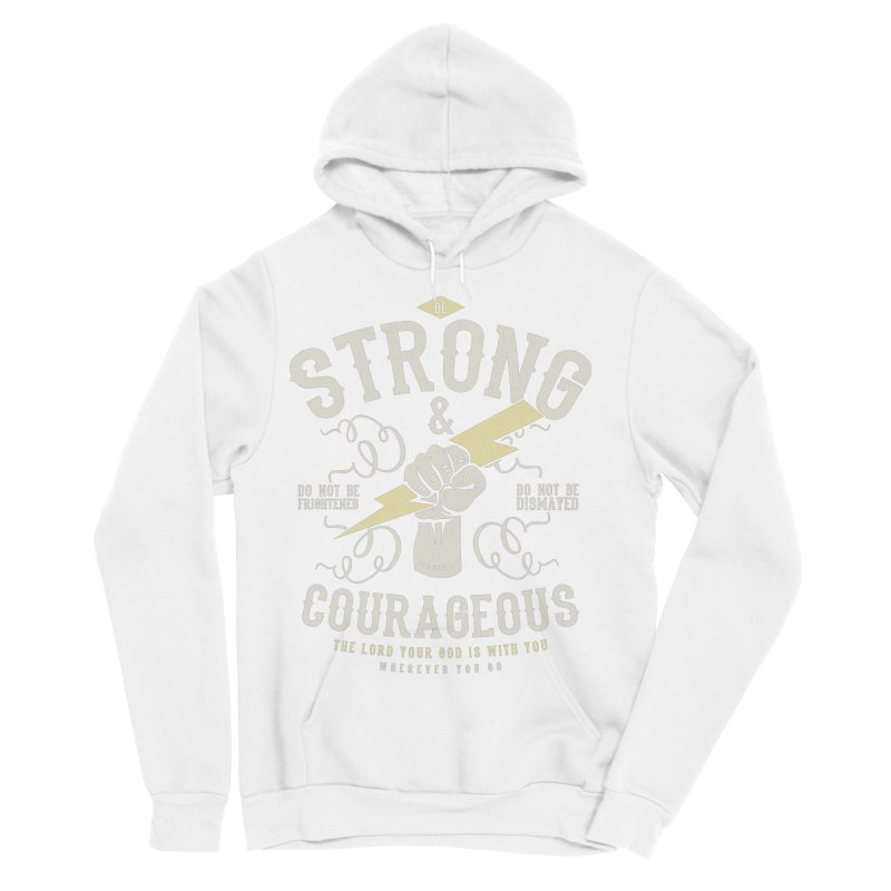Be Strong and Courageous | Joshua 1:9 Men's Sponge Fleece Pullover Hoody by Reformed Christian Goods & Clothing