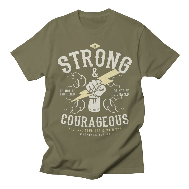 Be Strong and Courageous | Joshua 1:9 Men's Regular T-Shirt by Reformed Christian Goods & Clothing