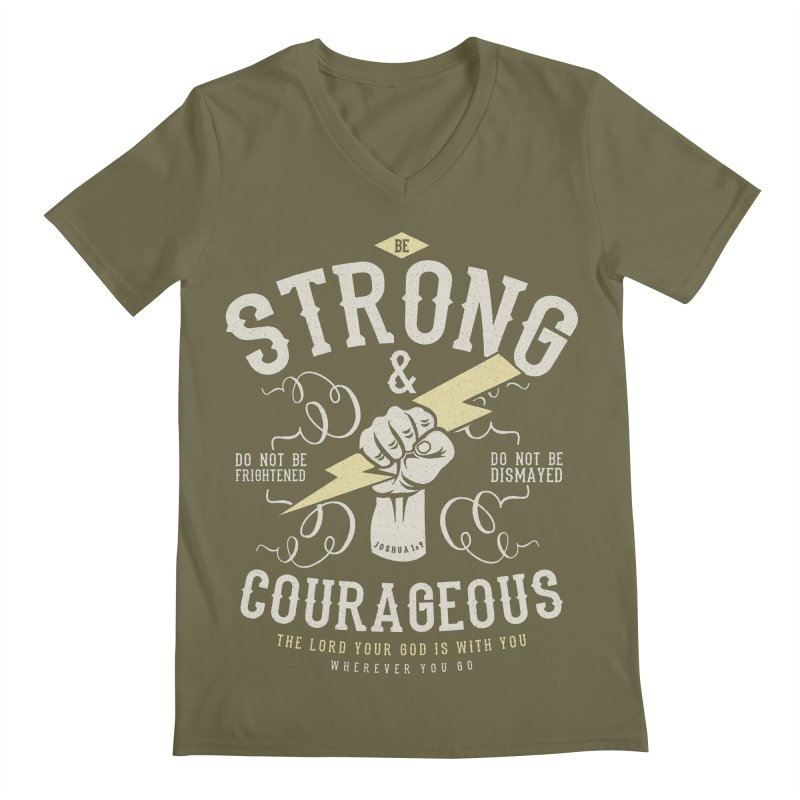 Be Strong and Courageous | Joshua 1:9 Men's Regular V-Neck by A Worthy Manner Goods & Clothing