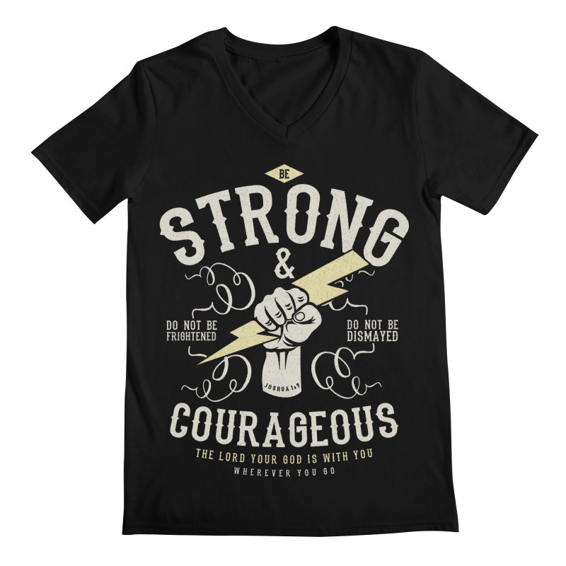Be Strong and Courageous | Joshua 1:9 Men's Regular V-Neck by Reformed Christian Goods & Clothing