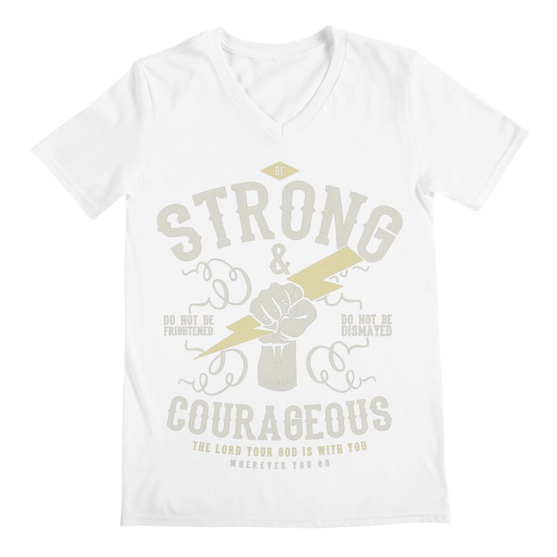 Be Strong and Courageous | Joshua 1:9 Men's V-Neck by A Worthy Manner Goods & Clothing
