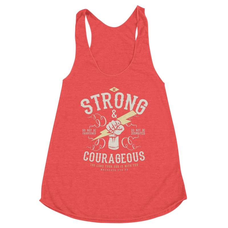 Be Strong and Courageous   Joshua 1:9 Women's Tank by A Worthy Manner Goods & Clothing