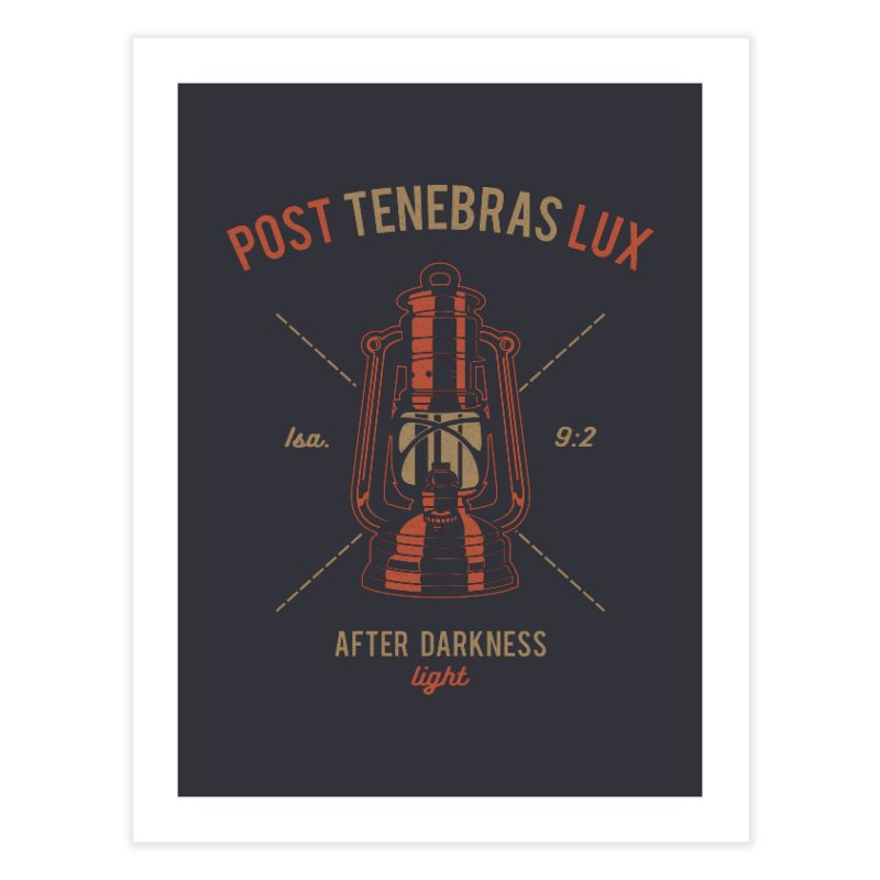 Post Tenebras Lux Home Fine Art Print by Reformed Christian Goods & Clothing