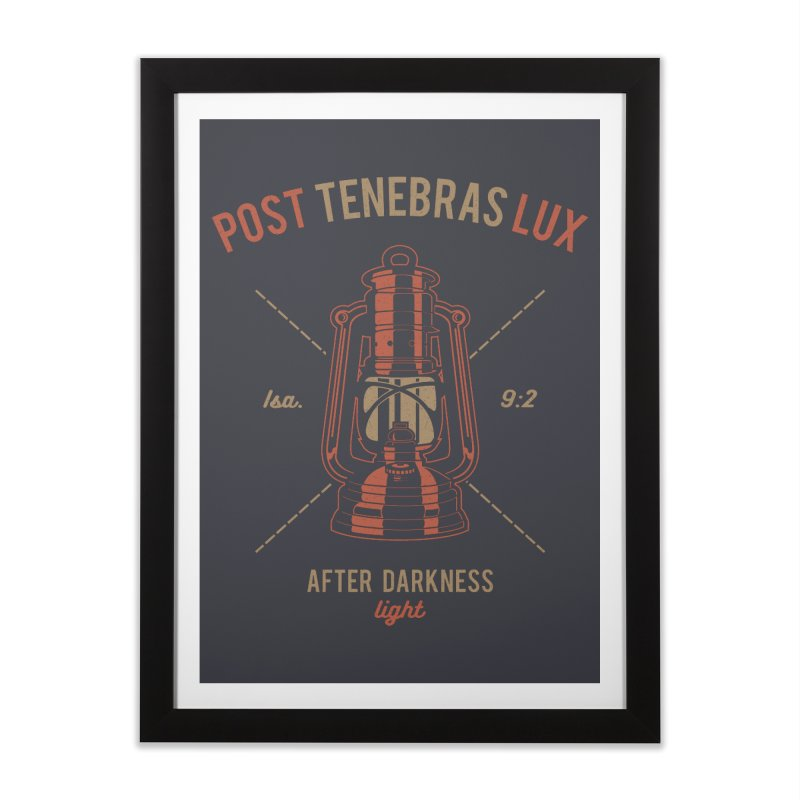Post Tenebras Lux Home Framed Fine Art Print by A Worthy Manner Goods & Clothing