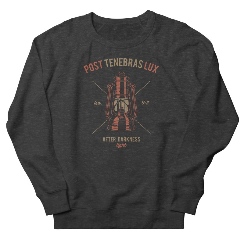 Post Tenebras Lux Men's French Terry Sweatshirt by A Worthy Manner Goods & Clothing