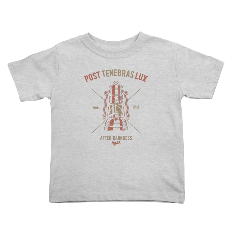 Post Tenebras Lux Kids Toddler T-Shirt by Reformed Christian Goods & Clothing