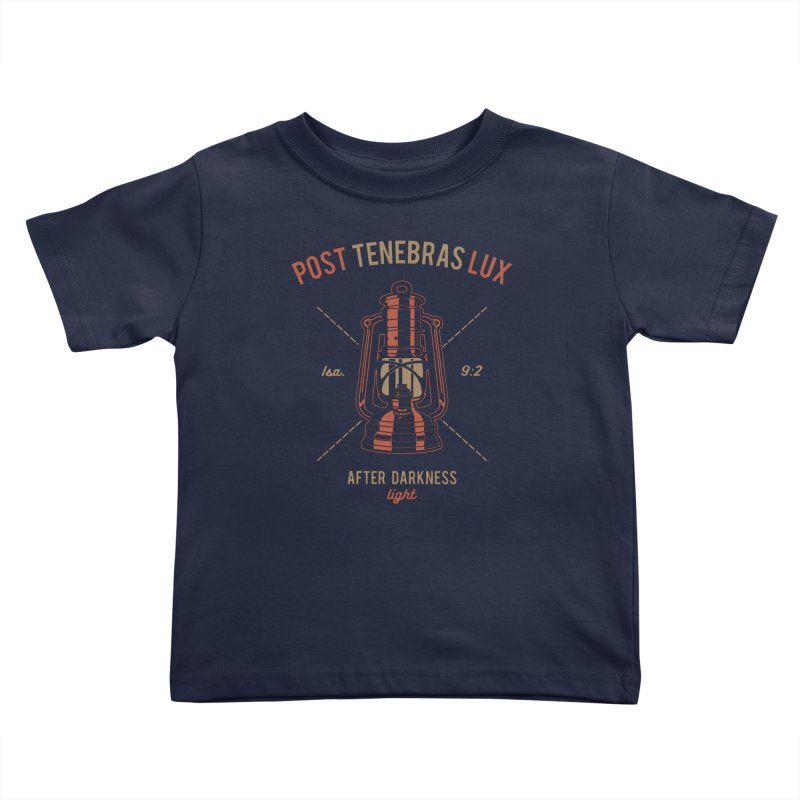 Post Tenebras Lux Kids Toddler T-Shirt by A Worthy Manner Goods & Clothing