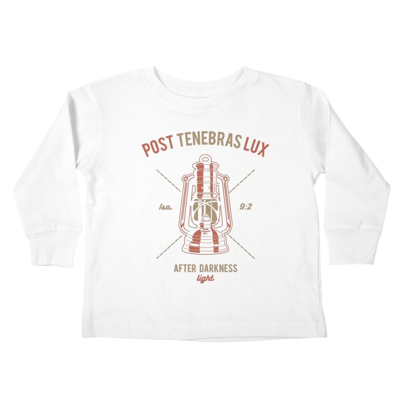 Post Tenebras Lux Kids Toddler Longsleeve T-Shirt by A Worthy Manner Goods & Clothing