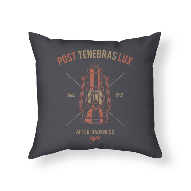 Post Tenebras Lux Home Throw Pillow by Reformed Christian Goods & Clothing