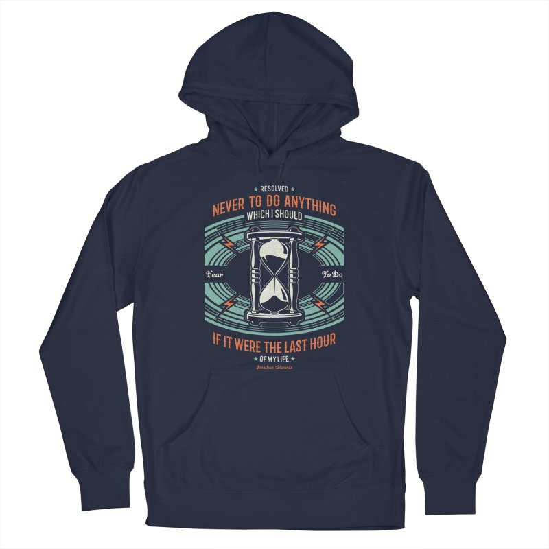 Resolution No. 7 | Jonathan Edwards Men's Pullover Hoody by A Worthy Manner Goods & Clothing