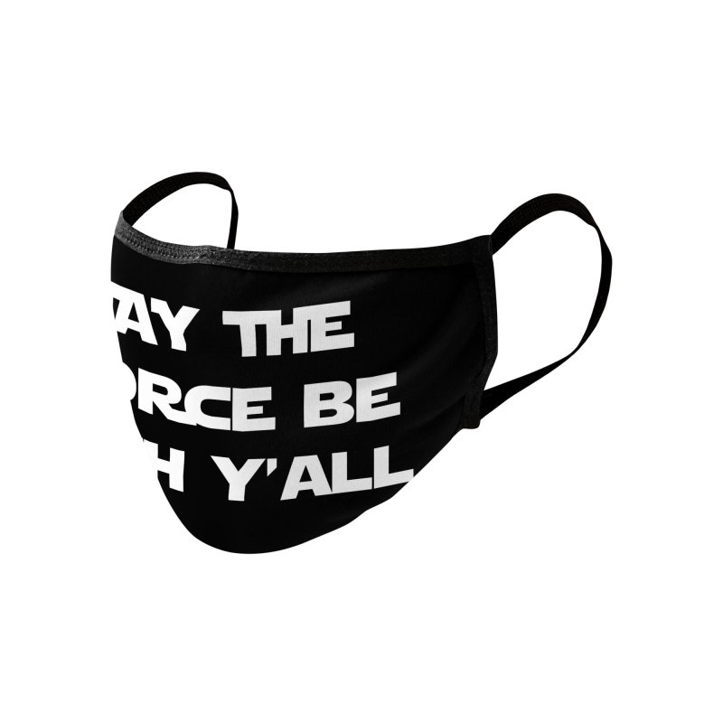 The Force is Strong Accessories Face Mask by JD's Artist Shop