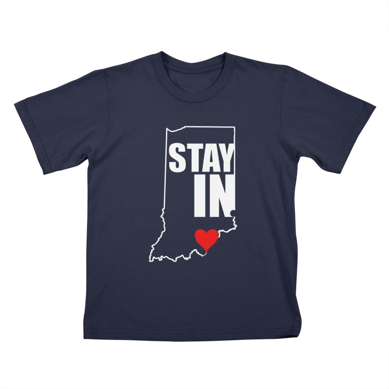 Stay IN Indiana Kids T-Shirt by JD's Artist Shop