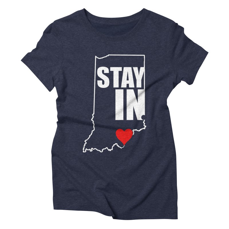 Stay IN Indiana Women's T-Shirt by JD's Artist Shop