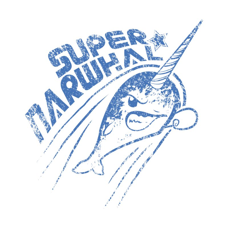 Super Narwhal   by Relyea Arts's Artist Shop