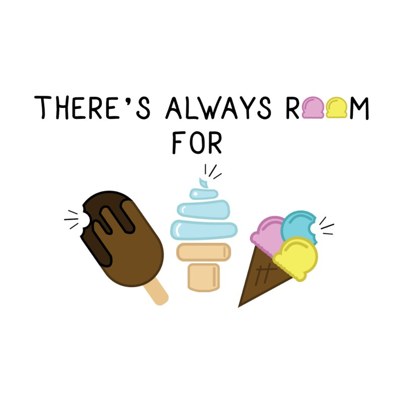 Room For Ice Cream!! by remyrev's Artist Shop