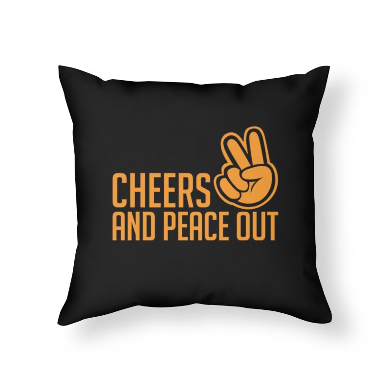 Cheers and Peace Out (Orange) in Throw Pillow by Renaldo Gouws