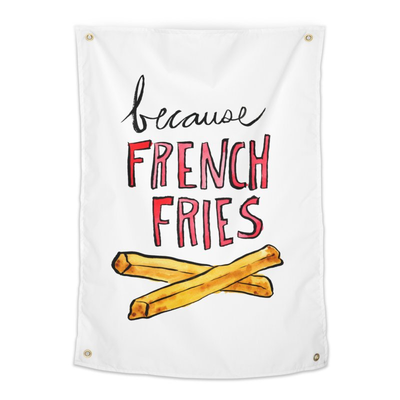 Because French Fries Home Tapestry by Renee Leigh Stephenson Artist Shop