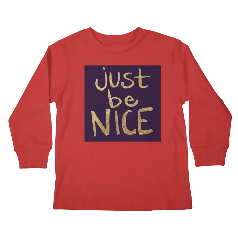 Just Be Nice Kids  by Renee Leigh Stephenson Artist Shop
