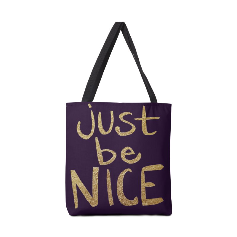 Just Be Nice Accessories Bag by Renee Leigh Stephenson Artist Shop