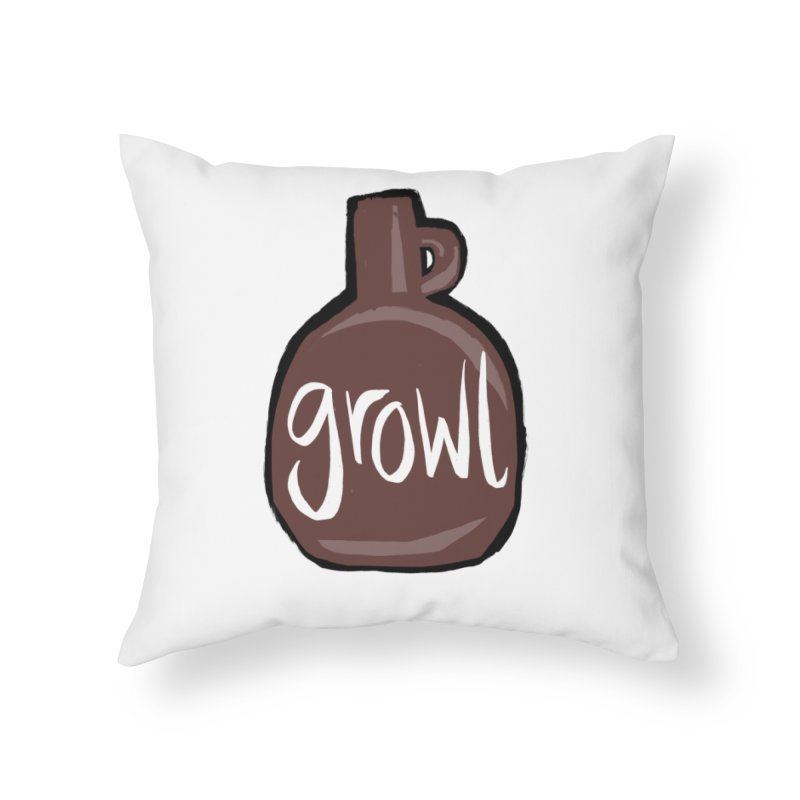 Growl Home Throw Pillow by Renee Leigh Stephenson Artist Shop