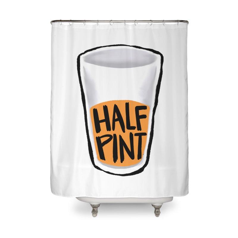 Half Pint Home Shower Curtain by Renee Leigh Stephenson Artist Shop
