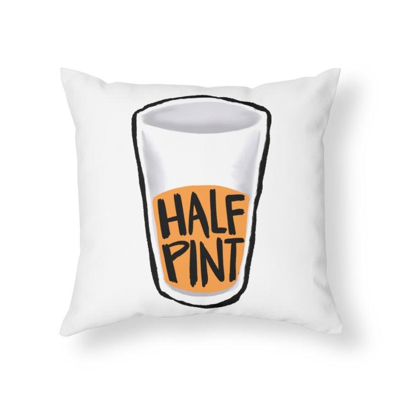 Half Pint Home Throw Pillow by Renee Leigh Stephenson Artist Shop