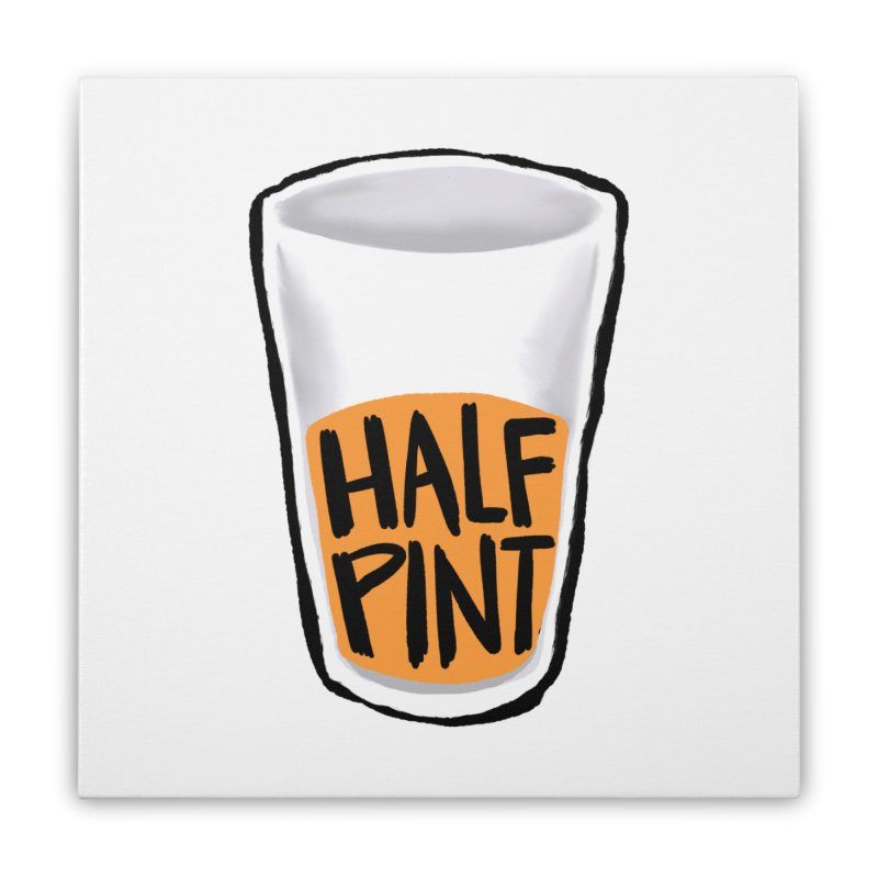Half Pint Home  by Renee Leigh Stephenson Artist Shop