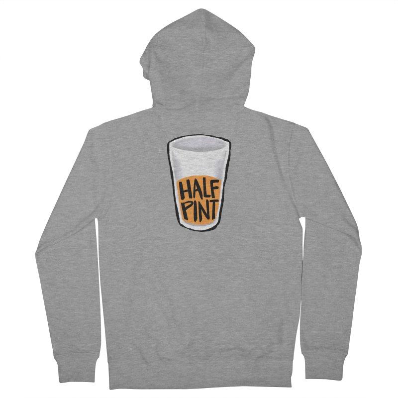 Half Pint Men's French Terry Zip-Up Hoody by Renee Leigh Stephenson Artist Shop