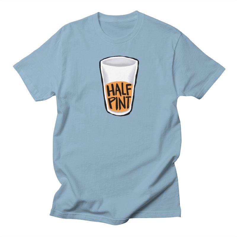 Half Pint Women's Unisex T-Shirt by Renee Leigh Stephenson Artist Shop