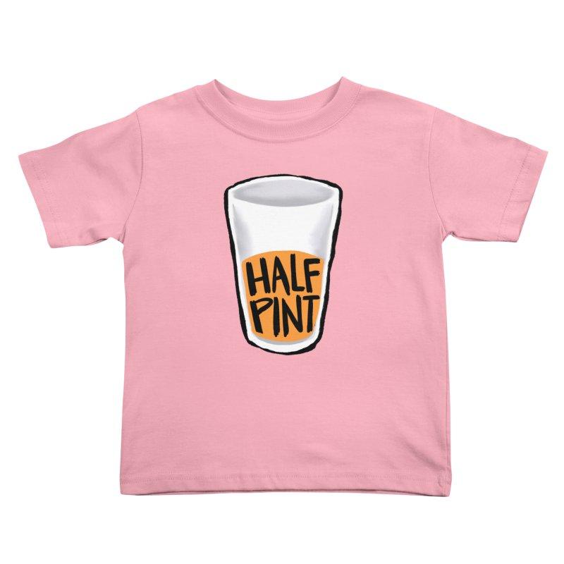 Half Pint Kids Toddler T-Shirt by Renee Leigh Stephenson Artist Shop