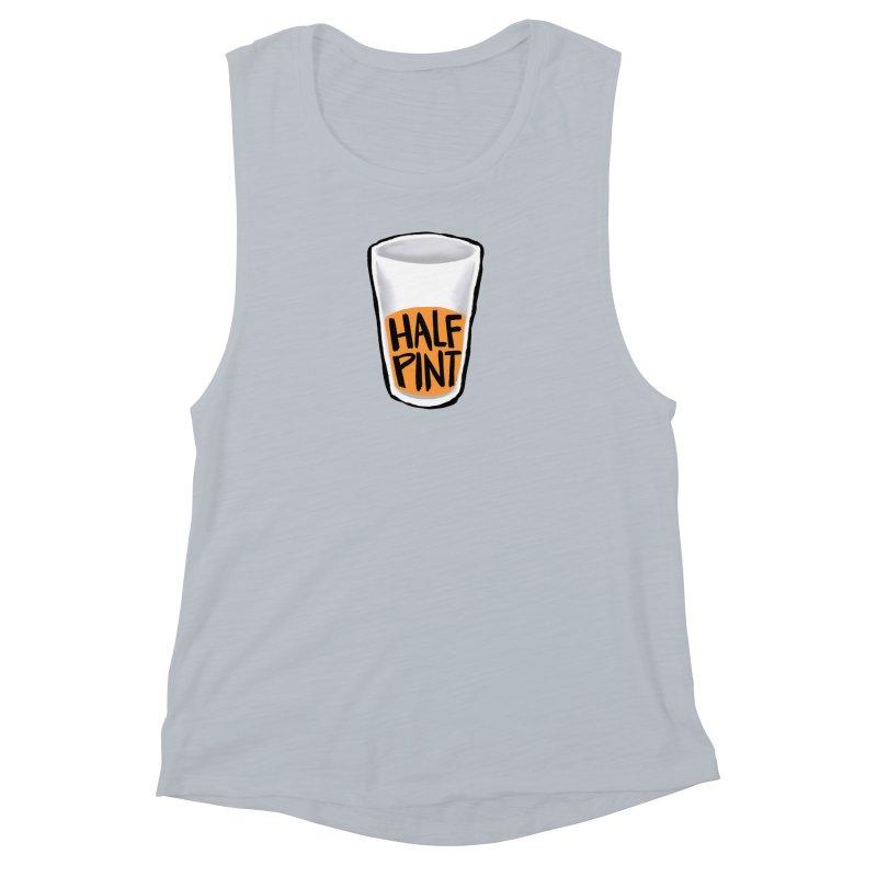 Half Pint Women's Muscle Tank by Renee Leigh Stephenson Artist Shop