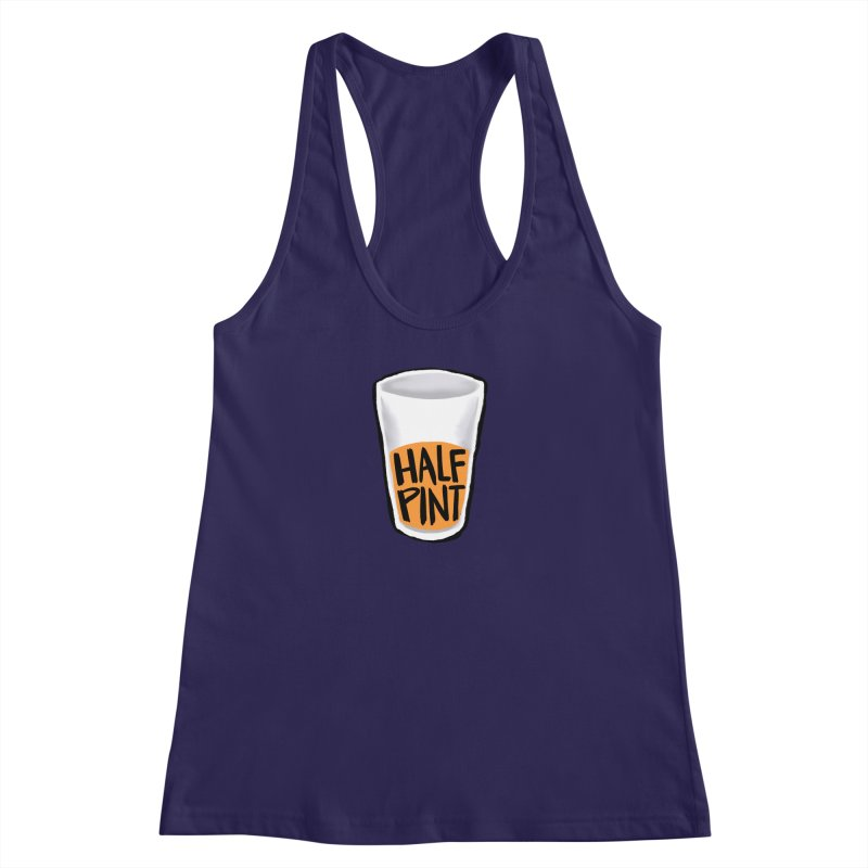 Half Pint Women's Racerback Tank by Renee Leigh Stephenson Artist Shop